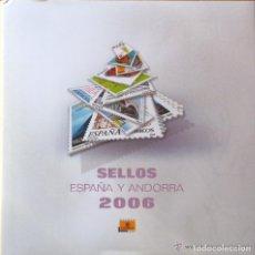 Sellos: ESPAÑA 2006. ALBUM - LIBRO DE CORREOS DE SELLOS DE ESPAÑA Y ANDORRA 2006. SIN SELLOS.. Lote 135928322