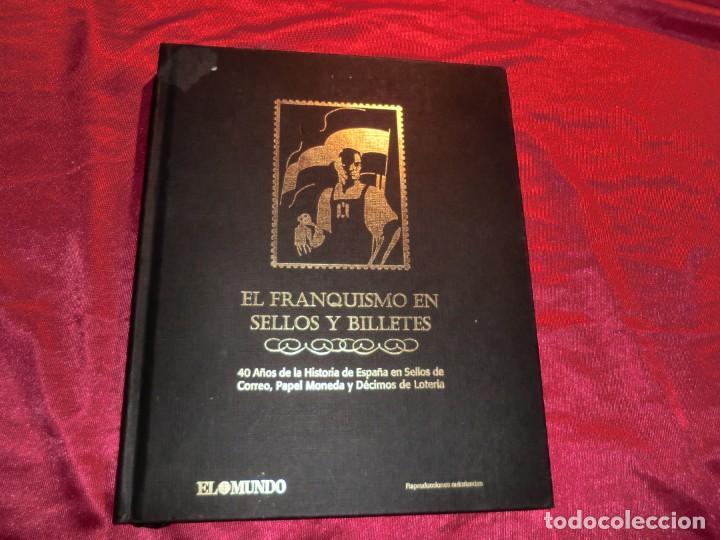 LA HISTORIA DE LOS SELLOS DEL FRANQUISMO EN SELLOS (Sellos - Material Filatélico - Álbumes de Sellos)