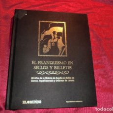 Sellos: LA HISTORIA DE LOS SELLOS DEL FRANQUISMO EN SELLOS. Lote 141516146