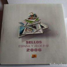 Sellos: ESPAÑA 2006. ALBUM DE SELLOS 2006 DE ESPAÑA Y ANDORRA. CON SELLOS.. Lote 154838314