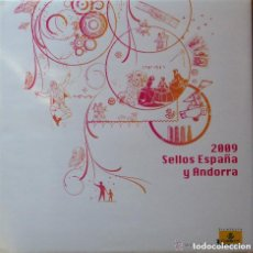 Sellos: ESPAÑA 2009. ALBUM DE SELLOS 2009 DE ESPAÑA Y ANDORRA. CON SELLOS.. Lote 154838654