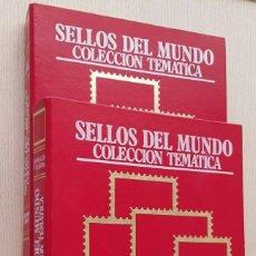 Sellos: SELLOS DEL MUNDO. COLECCIÓN TEMÁTICA. (2 TOMOS). Lote 167893964