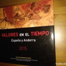 Sellos: 2015-ESPAÑA Y ANDORRA EN LIBRO-ÁLBUM SERVICIO FILATÉLICO DE CORREOS - SIN SELLOS. Lote 169823672