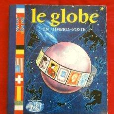 Sellos: CURIOSO ALBUM DE SELLOS FRANCES (AÑOS 60) LE GLOBE - SELLOS DE FINAL S. XIX A AÑOS 60 - H. THIAUDE. Lote 182215288