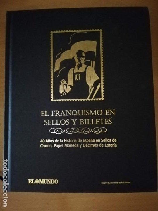 EL FRANQUISMO EN SELLOS EN BILLETES (Sellos - Material Filatélico - Álbumes de Sellos)