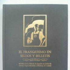 Sellos: EL FRANQUISMO EN SELLOS Y BILLETES Y DECIMOS DE LOTERIA . ENORME ALBUM SIN USAR. DE EL MUNDO. Lote 211267249