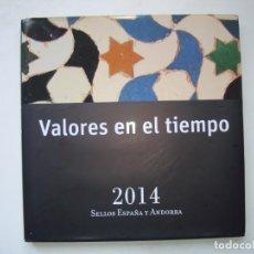 Sellos: LIBRO OFICIAL DE CORREOS VALORES EN EL TIEMPO 2014 SELLOS ESPAÑA Y ANDORRA. Lote 255533500