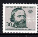Sellos: BERLÍN 429** - AÑO 1974 - 150º ANIVERSARIO DEL NACIMIENTO DEL FISICO GUSTAV ROBERT KIRCHHOFF. Lote 160646684