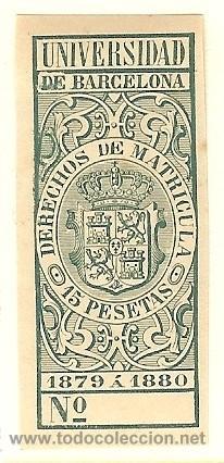 FISCALES - DERECHOS DE MATRÍCULA. UNIVERSIDAD DE BARCELONA 1879-80 (Sellos - España - Alfonso XII de 1.875 a 1.885 - Nuevos)