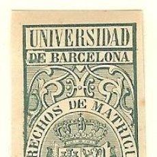 Sellos: FISCALES - DERECHOS DE MATRÍCULA. UNIVERSIDAD DE BARCELONA 1879-80. Lote 44983862