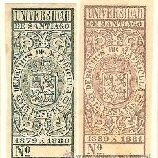 Sellos: FISCALES - DERECHOS DE MATRÍCULA. UNIVERSIDAD DE SANTIAGO 1879-81 2 SELLOS. Lote 44983936