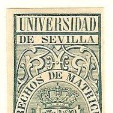 Sellos: FISCALES - DERECHOS DE MATRÍCULA. UNIVERSIDAD DE SEVILLA 1879-80. Lote 44984145