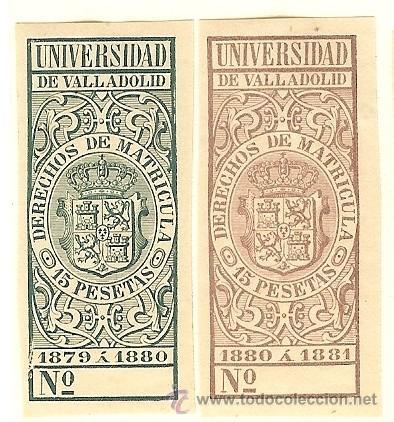 FISCALES - DERECHOS DE MATRÍCULA. UNIVERSIDAD DE VALLADOLID 1879-81 2 SELLOS (Sellos - España - Alfonso XII de 1.875 a 1.885 - Nuevos)