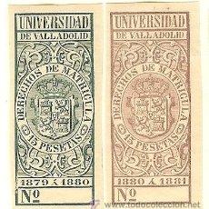 Sellos: FISCALES - DERECHOS DE MATRÍCULA. UNIVERSIDAD DE VALLADOLID 1879-81 2 SELLOS. Lote 44984169
