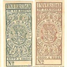 Sellos: FISCALES - DERECHOS DE MATRÍCULA. UNIVERSIDAD DE ZARAGOZA 1879-81 2 SELLOS. Lote 44984196