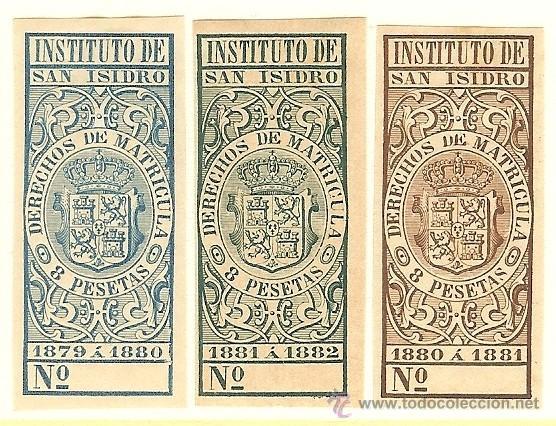 FISCALES - DERECHOS DE MATRÍCULA. INSTITUTO DE SAN ISIDRO 1879-82 3 SELLOS (Sellos - España - Alfonso XII de 1.875 a 1.885 - Nuevos)