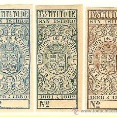 Sellos: FISCALES - DERECHOS DE MATRÍCULA. INSTITUTO DE SAN ISIDRO 1879-82 3 SELLOS. Lote 44984227