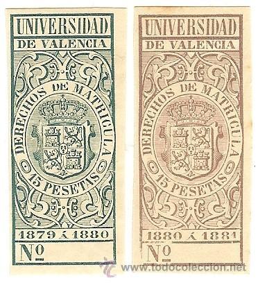 FISCALES - DERECHOS DE MATRÍCULA. UNIVERSIDAD DE VALENCIA 1879-81 2 SELLOS (Sellos - España - Alfonso XII de 1.875 a 1.885 - Nuevos)