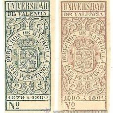 Sellos: FISCALES - DERECHOS DE MATRÍCULA. UNIVERSIDAD DE VALENCIA 1879-81 2 SELLOS. Lote 44987144