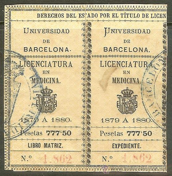 FISCALES. TÍTULOS UNIVERSITARIOS. BARCELONA 1879 A 1880. LICENCIATURA EN MEDICINA (Sellos - España - Alfonso XII de 1.875 a 1.885 - Usados)