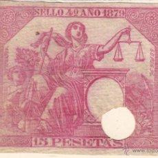 Sellos: FISCAL - FISCALES : POLIZA 1879 , SELLO 4 . 15 PESETAS . USADO . IMPUESTO DE GUERRA . Lote 47948987