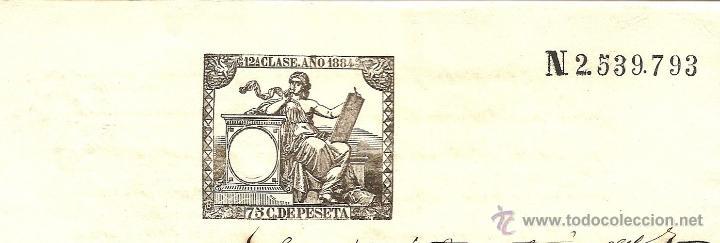 Sellos: HOJA CON SELLO FISCAL 12ª CLASE AÑO 1884 DE 75 CENTIMOS CON TIMBRE MOVIL Y SELLO NOTARIAL DE MADRID - Foto 2 - 48297944