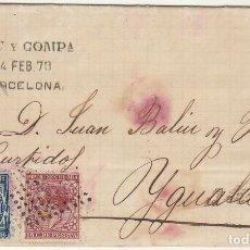 Sellos: SELLOS 175 Y 188 : BARCELONA A YGUALADA AÑO 1878. Lote 63884311