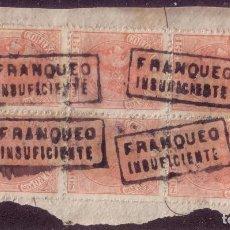 Sellos: ESPAÑA. (CAT. 210 (6)). 15 CTS. BLOQUE DE SEIS. MAT. CON MARCA * FRANQUEO/INSUFICIENTE *. RRR. LUJO.. Lote 69863325