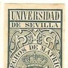 Sellos: FISCALES - DERECHOS DE MATRÍCULA. UNIVERSIDAD DE SEVILLA 1879-80. Lote 44984121