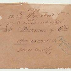 Sellos: CARTA (UTILIZADA COMO CARTA DE PAGO) DE MADRID A SEVILLA 12 (?) 1875. SRES. PICKMAN Y CIA. 253.935 -. Lote 110331211