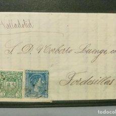 Sellos: CARTA EDIFIL Nº 154 Y 164. DE MOLINO DE SILLA A TORDESILLAS. 1875.. Lote 111075587