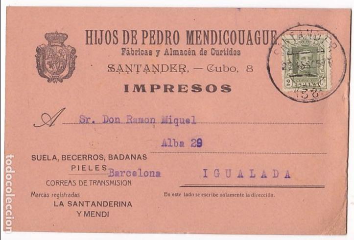 F4-21- TARJETA POSTAL ALMACÉN DE CURTIDOS SANTANDER 1925 (Sellos - España - Alfonso XII de 1.875 a 1.885 - Cartas)