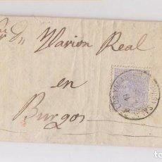 Sellos: CARTA ENTERA CON RARO TRÉBOL DE SALAS DE LOS INFANTES. 1882. BURGOS. CABEZÓN DE LA SIERRA. Lote 136668678