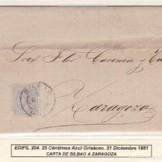 Francobolli: HP5-24- CARTA COMPLETA BILBAO ZARAGOZA 1881. SELLO 25 CTS LUJO. Lote 162383642