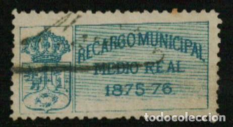 AYUNTAMIENTO DE MADRID. RECARGO MUNICIPAL. 1875-76. MEDIO REAL (Sellos - España - Alfonso XII de 1.875 a 1.885 - Usados)