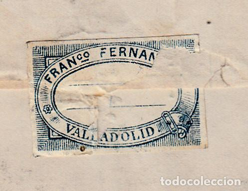 Sellos: CARTA ENTERA CON SELLOS NUMS 175-183-184 DE VALLADOLID -1877 CON MATAS.TALADRO LIMADO-ETIQUETA DORSO - Foto 4 - 171769863