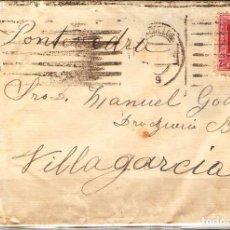 Sellos: CARTA CON FRANQUEO DE SELLO ALFONSO XIII DESTINO VILLAGARCIA. Lote 181346045