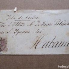 Sellos: CIRCULADA 1882 EDIFIL 211 DE MADRID A LA HABANA CUBA. Lote 191719025