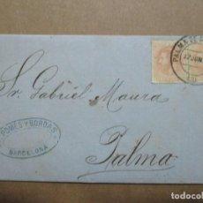 Timbres: CIRCULADA Y ESCRITA 1882 DE BARCELONA A PALMA DE MALLORCA BALEARES. Lote 191990573