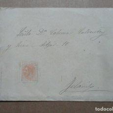 Sellos: CIRCULADA Y ESCRITA 1883 DE MANACOR A FELANITX BALEARES. Lote 191991268