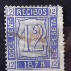 Sellos: RECIBOS, VIÑETA, 12 CENT., USADA, COLOR AZUL, AÑO 1875.. Lote 195188462