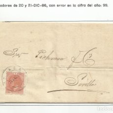 Timbres: CIRCULADA Y ESCRITA 1886 DE MALAGA A SEVILLA CON ERROR EN LA FECHA 1899. Lote 196677205