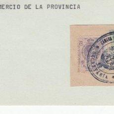 Sellos: FRAGMENTO CON SELLOS Y MATASELLO DE LA CAMARA OFICIAL DE COMERCIO DE LA PROVINCIA . Lote 198292970