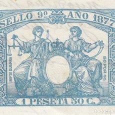 Francobolli: 1877 SELLO FISCAL CLASE 9ª 1,50 PTS PROVIENE DE CABECERA DE PAPEL SELLADO. TIMBRE. POLIZA. Lote 202722546