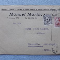 Sellos: SOBRE FRANQUEADO BARCELONA - ORTIGUEIRA, LA CORUÑA. AÑO 1931. PUBLICIDAD MANUEL MARÍN.. Lote 214400842