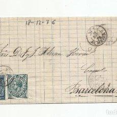 Francobolli: ENVUELTA CIRCULADA 1876 DE GARRUCHA VERA ALMERIA A BARCELONA. Lote 217435945