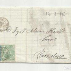 Timbres: CIRCULADA Y ESCRITA ENVIO JABONCILLO 1876 DE GARRUCHA VERA ALMERIA A BARCELONA. Lote 219485943