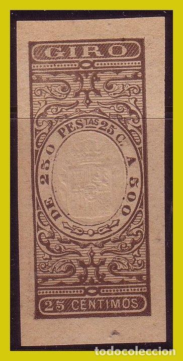 FISCALES GIRO, PAPEL TIMBRADO 25 CTS CASTAÑO (*) (Sellos - España - Alfonso XII de 1.875 a 1.885 - Nuevos)