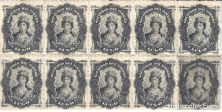 FISCAL. SOCIEDAD DEL TIMBRE LUGO. AÑO 1876 (BLOQUE DE 10). LUJO. MNH ** (Sellos - España - Alfonso XII de 1.875 a 1.885 - Nuevos)