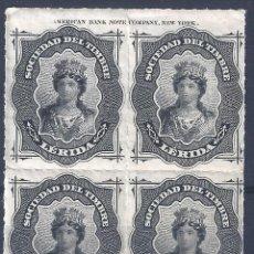 Sellos: FISCAL. SOCIEDAD DEL TIMBRE LÉRIDA. AÑO 1876 (BLOQUE DE 4). LUJO. MNH **. Lote 263036005